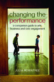 Changing the Performance - 1st Edition book cover