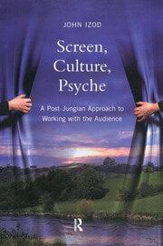 Screen, Culture, Psyche - 1st Edition book cover