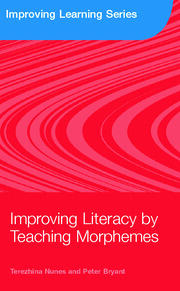 Improving Literacy by Teaching Morphemes - 1st Edition book cover