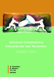 Advanced Experimental Unsaturated Soil Mechanics: Proceedings of the International Symposium on Advanced Experimental Unsaturated Soil Mechanics, Trento, Italy, 27-29 June 2005