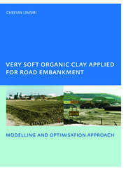 Very Soft Organic Clay Applied for Road Embankment - 1st Edition book cover