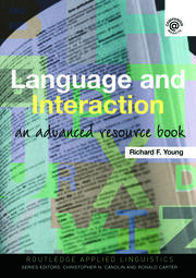 Language and Interaction: An Advanced Resource Book