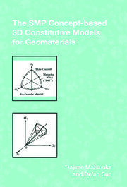The SMP Concept-Based 3D Constitutive Models for Geomaterials - 1st Edition book cover