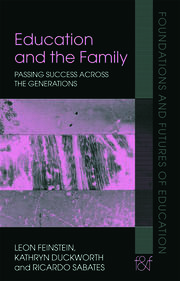 Education and the Family - 1st Edition book cover