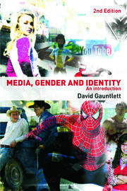 Media, Gender and Identity - 2nd Edition book cover