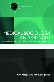 Medical Sociology and Old Age - 1st Edition book cover