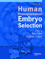 Human Preimplantation Embryo Selection - 1st Edition book cover