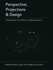 Perspective, Projections and Design - 1st Edition book cover