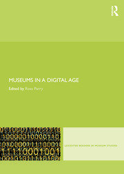 Museums in a Digital Age - 1st Edition book cover