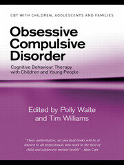 Obsessive Compulsive Disorder - 1st Edition book cover