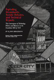 Exploding Steamboats, Senate Debates, and Technical Reports - 1st Edition book cover