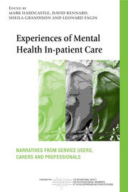 Experiences of Mental Health In-patient Care - 1st Edition book cover