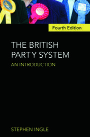 The British Party System - 4th Edition book cover