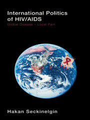 International Politics of HIV/AIDS - 1st Edition book cover