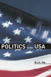 Politics in the USA - 6th Edition book cover