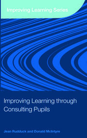 Improving Learning through Consulting Pupils - 1st Edition book cover