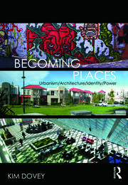 Becoming Places - 1st Edition book cover