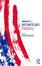 Aspects of American History - 1st Edition book cover