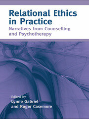 Relational Ethics in Practice - 1st Edition book cover