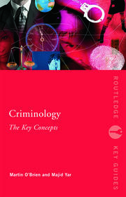 Criminology: The Key Concepts - 1st Edition book cover