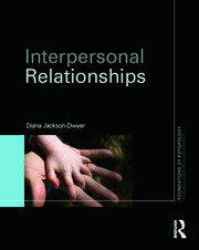 Interpersonal Relationships - 1st Edition book cover