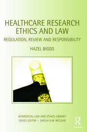 Healthcare Research Ethics and Law - 1st Edition book cover