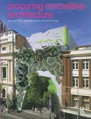 Procuring Innovative Architecture - 1st Edition book cover