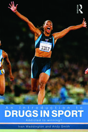 An Introduction to Drugs in Sport - 2nd Edition book cover