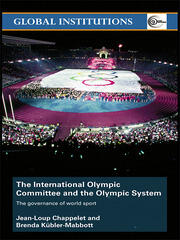 The International Olympic Committee and the Olympic System - 1st Edition book cover