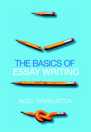 The Basics of Essay Writing - 1st Edition book cover