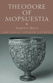 Theodore of Mopsuestia - 1st Edition book cover