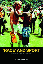 'Race' and Sport - 1st Edition book cover