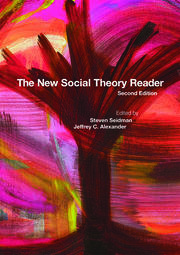 The New Social Theory Reader - 2nd Edition book cover