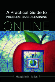 A Practical Guide to Problem-Based Learning Online - 1st Edition book cover