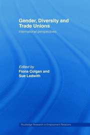 Gender, Diversity and Trade Unions - 1st Edition book cover