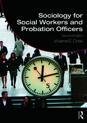 Sociology for Social Workers and Probation Officers - 2nd Edition book cover