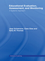 Educational Evaluation, Assessment and Monitoring - 1st Edition book cover