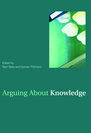 Arguing About Knowledge - 1st Edition book cover