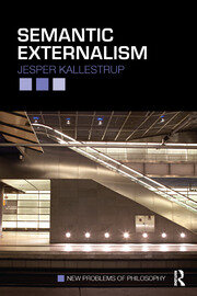 Semantic Externalism - 1st Edition book cover