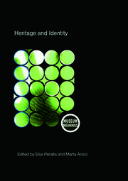Heritage and Identity - 1st Edition book cover