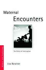 Maternal Encounters - 1st Edition book cover