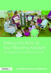 Making the Most of Your Teaching Assistant - 1st Edition book cover