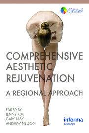 Comprehensive Aesthetic Rejuvenation: A Regional Approach