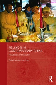 Religion in Contemporary China: Revitalization and Innovation