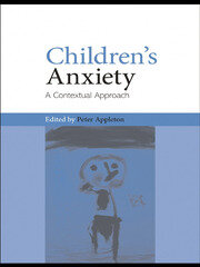 Children's Anxiety - 1st Edition book cover