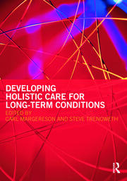 Developing Holistic Care for Long-term Conditions - 1st Edition book cover