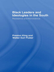 Black Leaders and Ideologies in the South - 1st Edition book cover