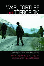 War, Torture and Terrorism - 1st Edition book cover