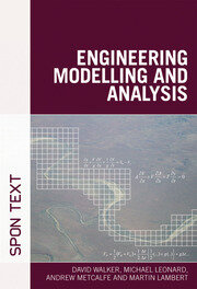 Engineering Modelling and Analysis - 1st Edition book cover