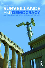 Surveillance and Democracy - 1st Edition book cover